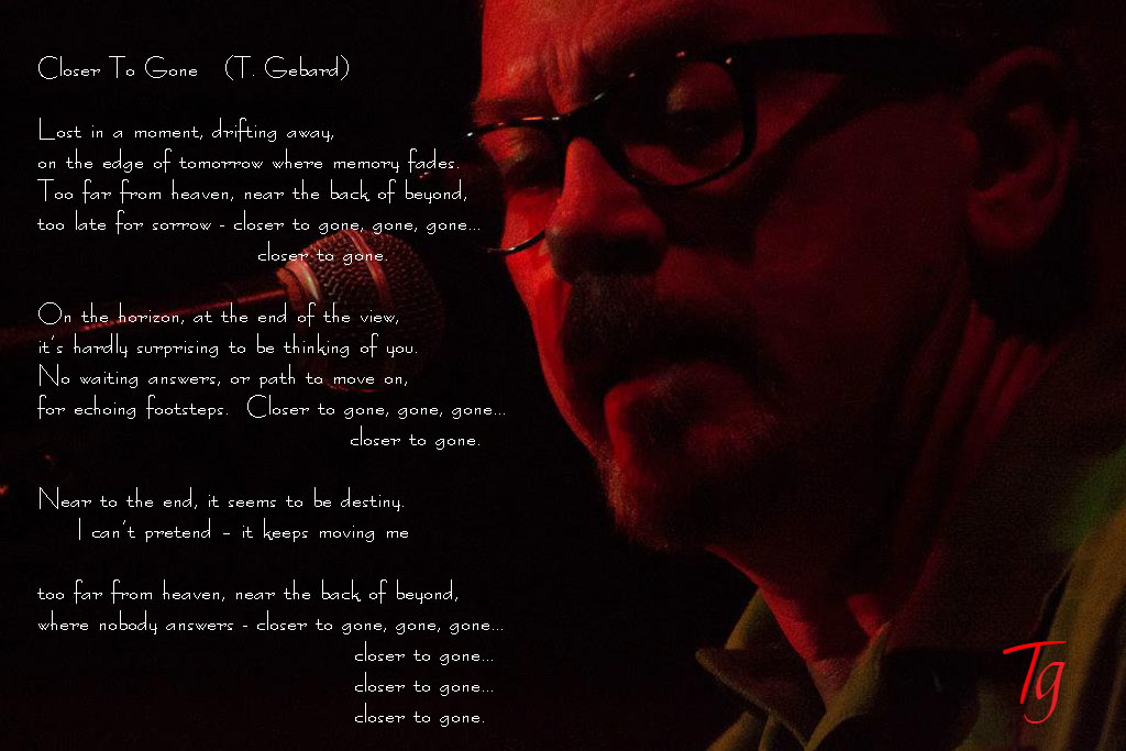 Tim Gebard - Closer To Gone - Lyrics